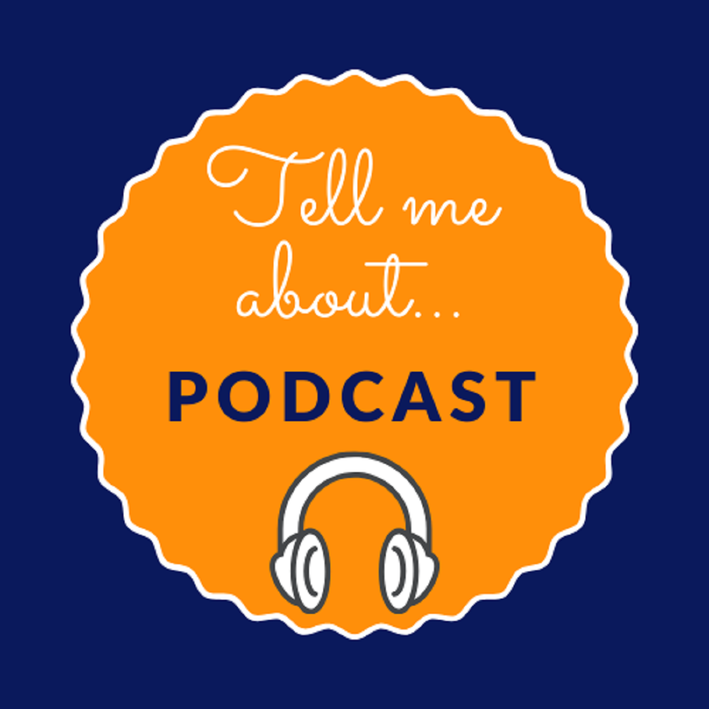 Tell Me About Podcast